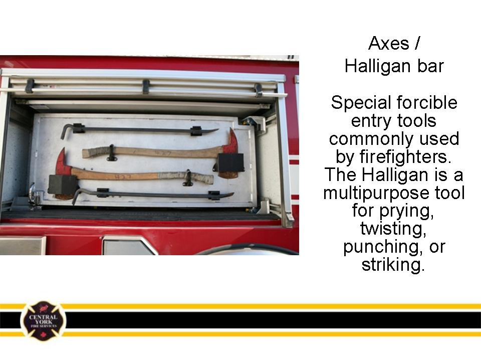 Axes and halligan bar
